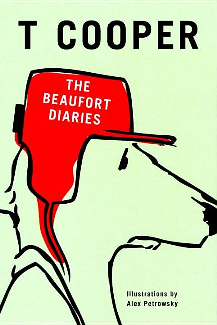 The Beaufort Diaries. T Cooper