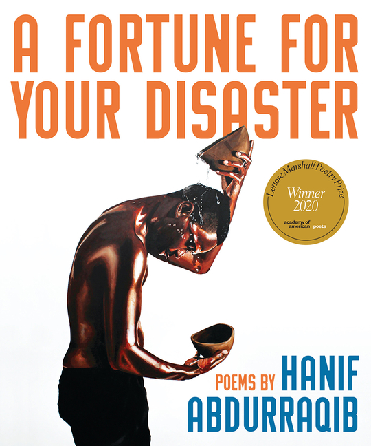 Fortune for Your Disaster. Hanif Abdurraqib
