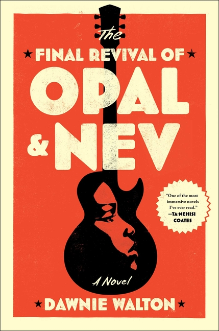 Final Revival of Opal & Nev. Dawnie Walton.
