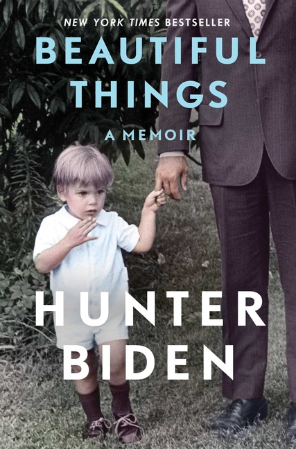 Beautiful Things: A Memoir. Hunter Biden