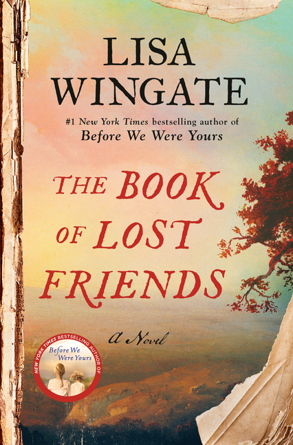 The Book of Lost Friends: A Novel. Lisa Wingate