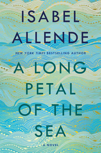 Long Petal of the Sea. Isabel Allende