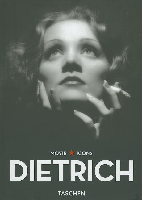 Dietrich (Movie Icons). JAMES URSINI