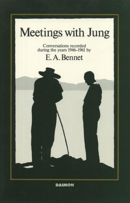 Meetings with Jung: Conversations Recorded During the Years, 1946-1961. E A. Bennet.