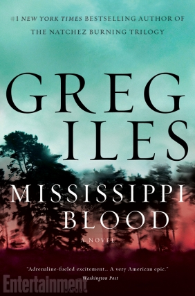 Greg Iles | MISSISSIPPI BLOOD