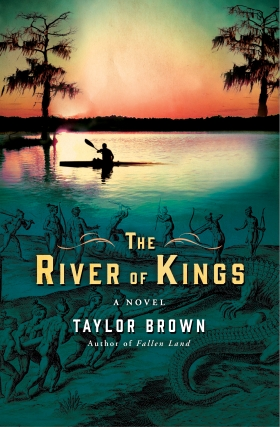 Taylor Brown | RIVER OF KINGS