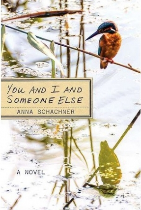 Anna Schachner | YOU AND I AND SOMONE ELSE