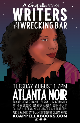 Writers @ The Wrecking Bar | Atlanta Noir edited by Tayari Jones