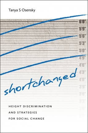 Tanya Osensky | Shortchanged: Height Discrimination and Strategies for Social Change