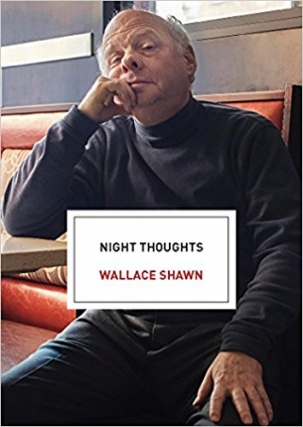 Wallace Shawn | Night Thoughts