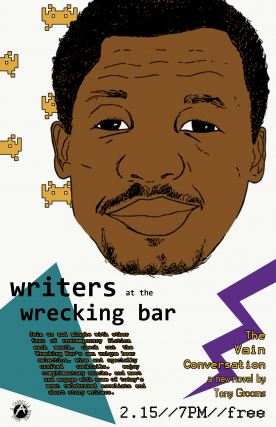 Writers At The Wrecking Bar | Vain Conversation by Tony Grooms