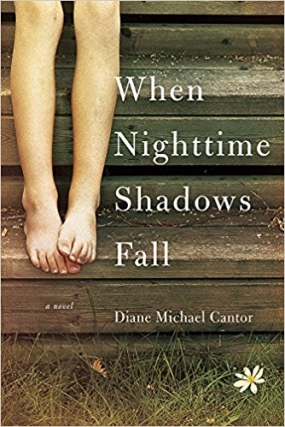 Diane Cantor | When Nighttime Shadows Fall