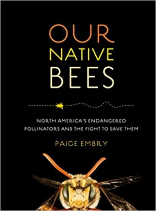 Paige Embry | Our Native Bees