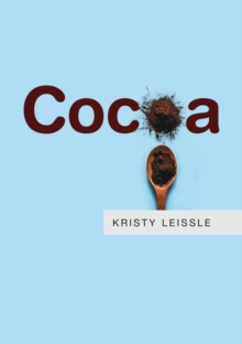 Kristy Leissle | Cocoa