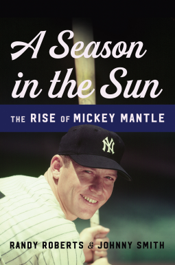Johnny Smith | Season in the Sun: The Rise of Mickey Mantle