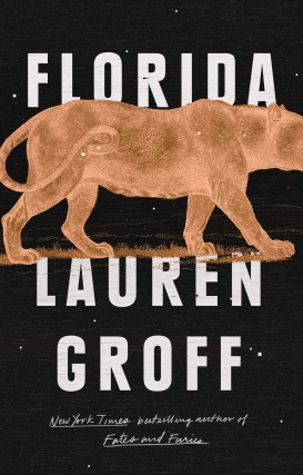 Lauren Groff Takes Us To Florida