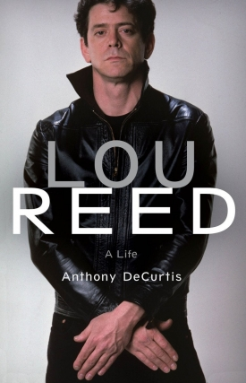 Anthony DeCurtis | Lou Reed
