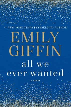 A Page from the Book Festival Presents Emily Giffin, All We Ever Wanted