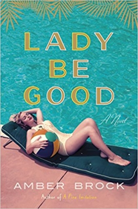 Writers At The Wrecking Bar | Lady Be Good by Amber Brock