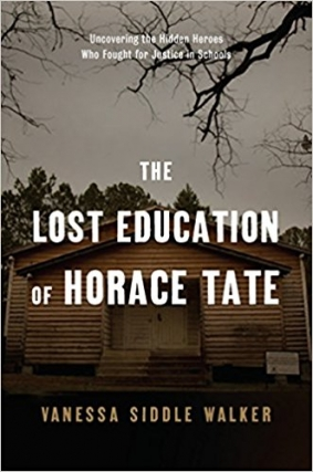 Vanessa Siddle Walker | The Lost Education of Horace Tate