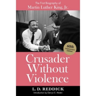 Derryn Moten | Crusader Without Violence: A Biography of Martin Luther King, Jr.