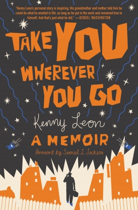Kenny Leon | Take You Wherever You Go