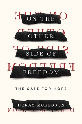 DeRay Mckesson | On the Other Side of Freedom: The Case for Hope