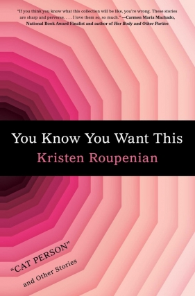 Writers at the Wrecking Bar Presents Kristen Roupenian | You Know You Want This
