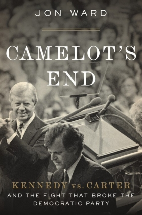 VENUE CHANGE: Jon Ward | Camelot's End: Kennedy vs. Carter and the Fight that Broke the Democratic Party