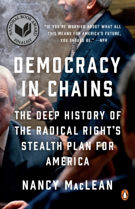 Nancy MacLean | Democracy in Chains: The Deep History of the Radical Right's Stealth Plan for America