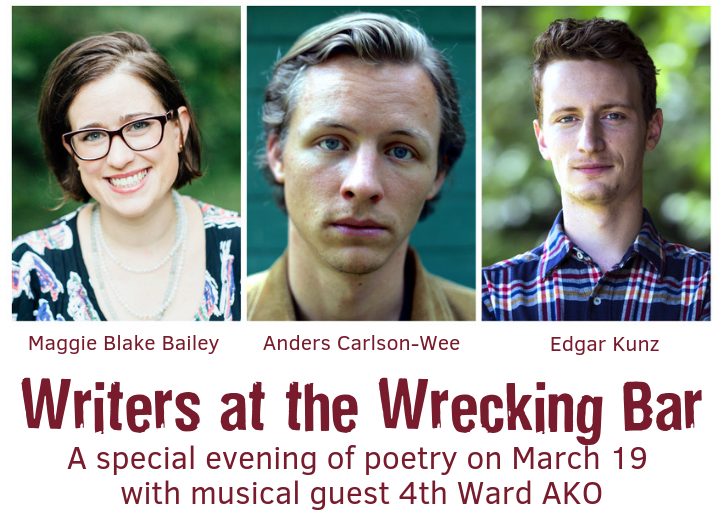 Writers at the Wrecking Bar Presents A Special Evening of Poetry