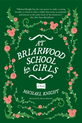 Writers at the Wrecking Bar Presents Michael Knight - At the Briarwood Schools for Girls