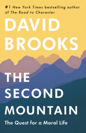 David Brooks - The Second Mountain