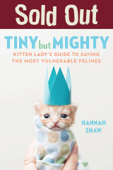 SOLD OUT - Hannah Shaw - Tiny But Mighty