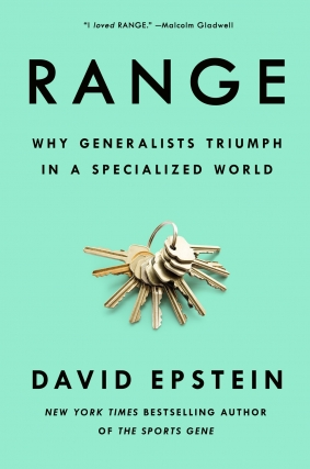David Epstein - Range: Why Generalists Triumph in a Specialized World
