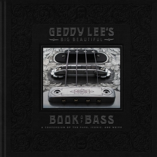 SOLD OUT! Rush Bassist Geddy Lee - Geddy Lee's Big Beautiful Book of Bass