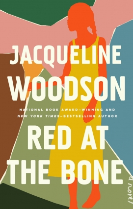 Jacqueline Woodson - Red at the Bone