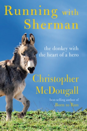 Christopher McDougall - Running with Sherman