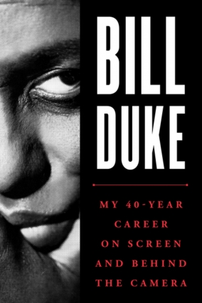 Bill Duke - My 40-Year Career on Screen and Behind the Camera