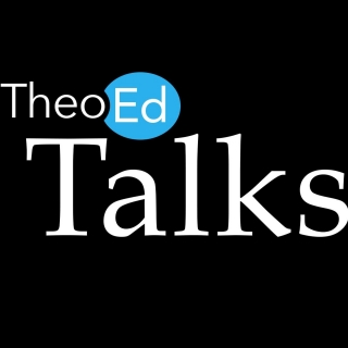 TheoEd Talks - Austin Channing Brown, Mihee Kim-Kort, Jonathan Merritt, and Ted Smith