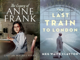 Gillian Walnes Perry - The Legacy of Anne Frank and Meg Waite Clayton - The Last Train to London