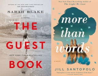 Sarah Blake - The Guest Book and Jill Santopolo - More Than Words