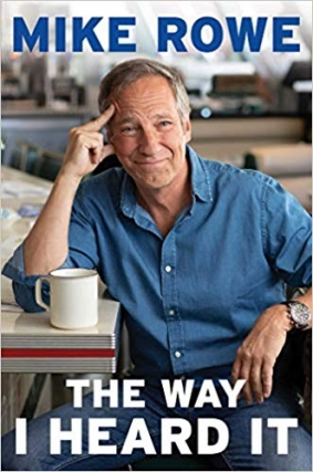 SOLD OUT - Mike Rowe - The Way I Heard It