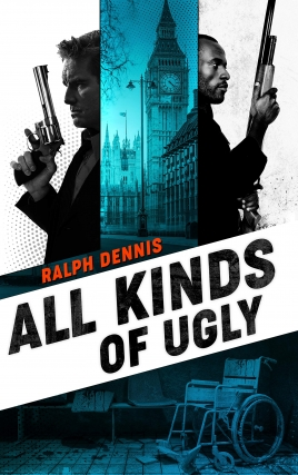All Kinds of Ugly - A Celebration of the Work of Late Atlanta Crime Novelist Ralph Dennis