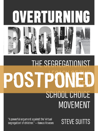 POSTPONED - Steve Suitts - Overturning Brown