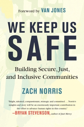 An Evening of Civic Discourse: Zach Norris - We Keep Us Safe
