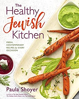 Paula Shoyer - The Healthy Jewish Kitchen Virtual Event
