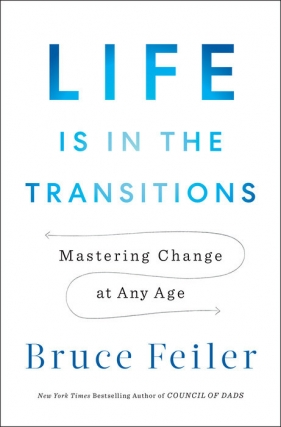 Bruce Feiler - Life is in the Transitions Virtual Event