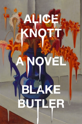 Blake Butler - Alice Knott Virtual Event