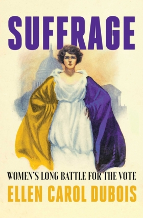 Ellen DuBois - Suffrage Virtual Event